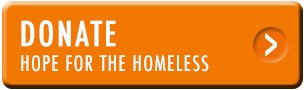 Donate. Give Hope for the Homeless